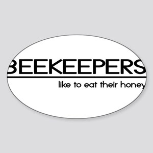 Beekeeper Joke Oval Sticker