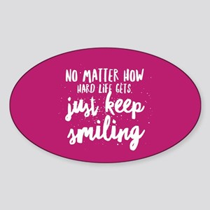 Keep Smiling Sticker (Oval)