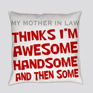 son in law Everyday Pillow