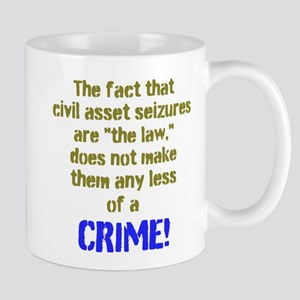 A Law That Is A Crime Mugs