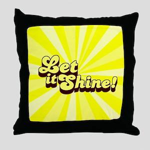 Let it Shine Christian Throw Pillow