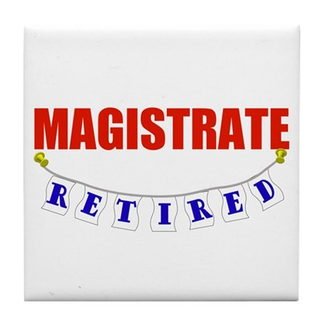 Retired Magistrate Tile Coaster