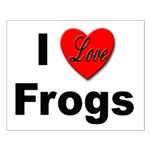 I Love Frogs Small Poster