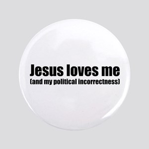 """Funny Christian 3.5"""" Button"""