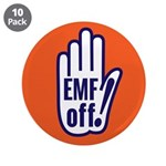 "EMF off! 3.5"" Button (10 pack)"