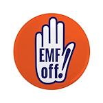 """EMF off! 3.5"""" Button"""