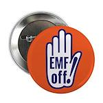 "EMF off! 2.25"" Button (10 pack)"
