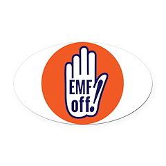 EMF off! Oval Car Magnet