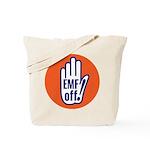 EMF off! Tote Bag