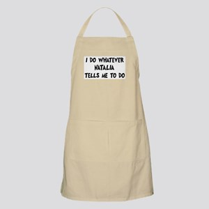 Whatever Natalia says BBQ Apron