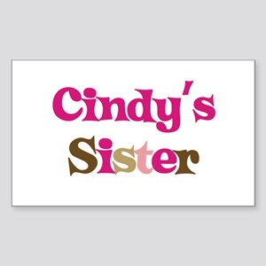 Cindy's Sister Rectangle Sticker