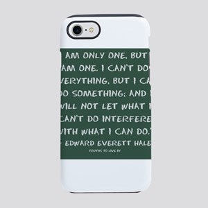 I am only one, but I am one iPhone 8/7 Tough Case
