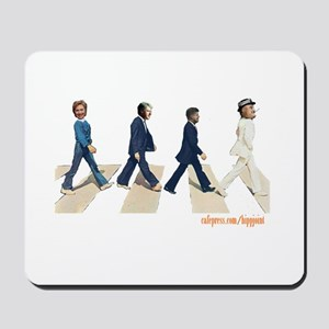 Hillary,Bill,JFK,FDR on Abbey Mousepad