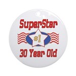 Superstar at 30 Ornament (Round)