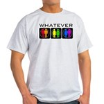 Rainbow Whatever Light T-Shirt