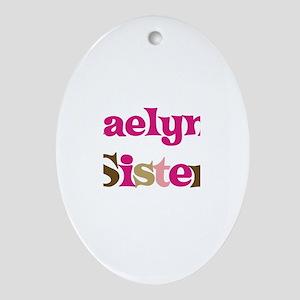 Kaelyn's Sister Oval Ornament