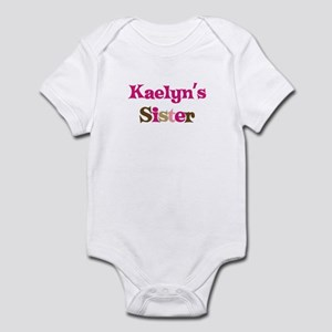 Kaelyn's Sister Infant Bodysuit