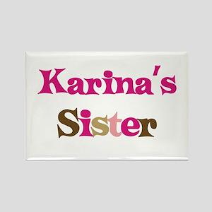 Karina's Sister Rectangle Magnet