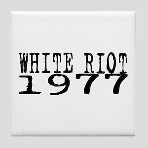 WHITE RIOT 1977 Tile Coaster