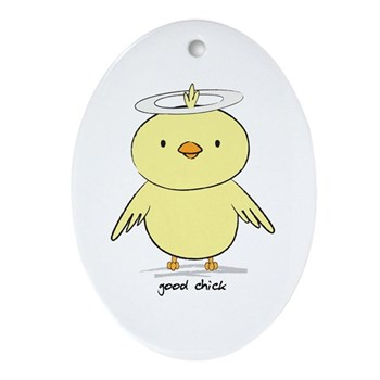 Good Chick Oval Ornament