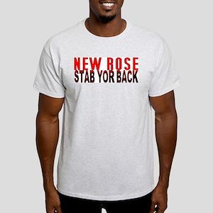 NEW ROSE stab yor back Light T-Shirt