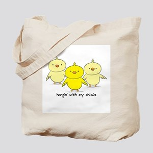 Hangin' With My Chicks Tote Bag