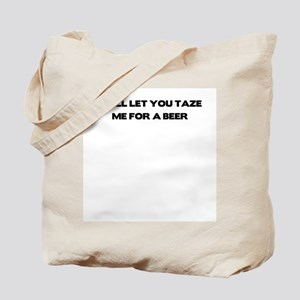 I will let you taze me for a Tote Bag