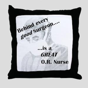 Great O.R. Nurse Throw Pillow