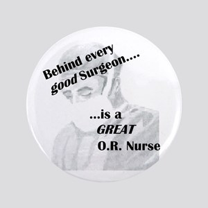 "Great O.R. Nurse 3.5"" Button"