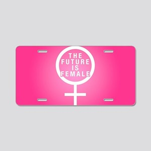 The Future Is Female Aluminum License Plate