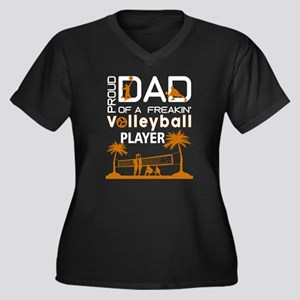 Proud Dad Of A Freaking Volleyba Plus Size T-Shirt