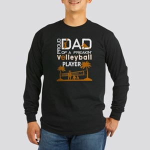Proud Dad Of A Freaking Volley Long Sleeve T-Shirt