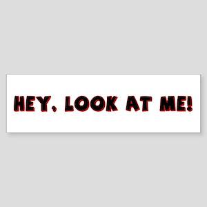 Look At Me Design Bumper Sticker