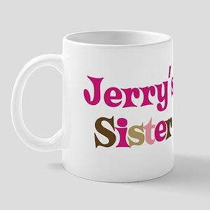 Jerry's Sister Mug