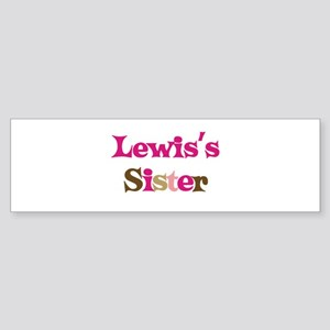 Lewis's Sister Bumper Sticker