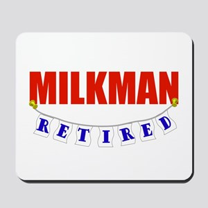 Retired Milkman Mousepad
