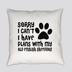 I Have Plans With My Old English S Everyday Pillow