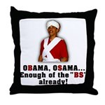 Obama Osama Cut the BS Throw Pillow