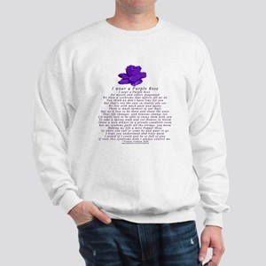 I Wear a Purple Rose Sweatshirt