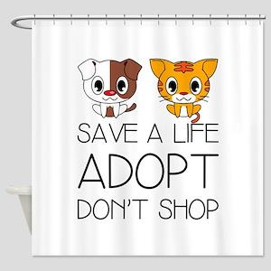 Adopt Don't Shop Shower Curtain