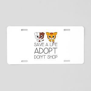 Adopt Don't Shop Aluminum License Plate