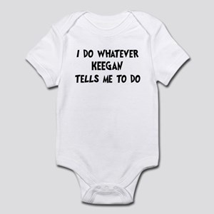 Whatever Keegan says Infant Bodysuit