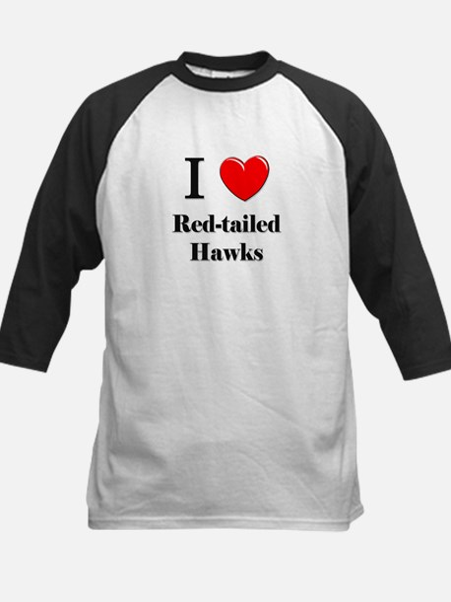 I Love Red-tailed Hawks Kids Baseball Jersey