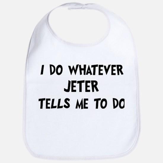 Whatever Jeter says Bib