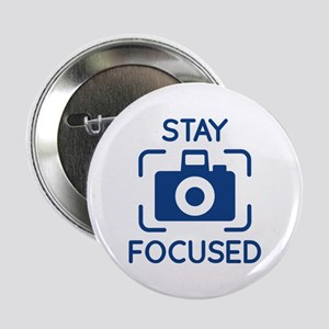 "Stay Focused 2.25"" Button"