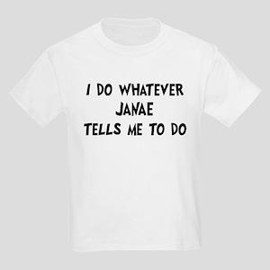 Whatever Janae says Kids Light T-Shirt