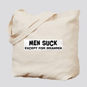 Except for Branden Tote Bag