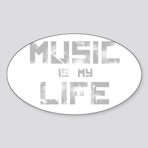 Music Is My Life Oval Sticker