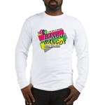 BANGO BANGO'S STUFF Long Sleeve T-Shirt