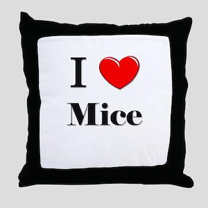 I Love Mice Throw Pillow